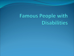 Famous People with Disabilities - Academic Skills Classes