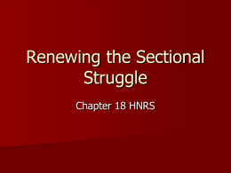 Renewing the Sectional Struggle - West Windsor