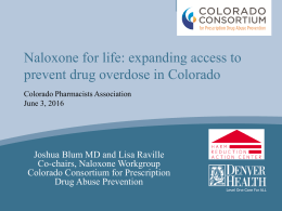 Update on Naloxone: The Crucial Role of Pharmacists in