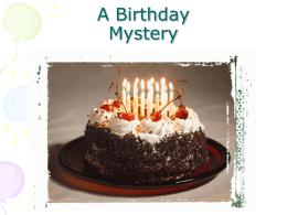 A Birthday Mystery