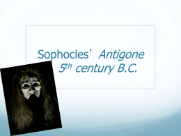 Sophocles` Antigone 5th century B.C.