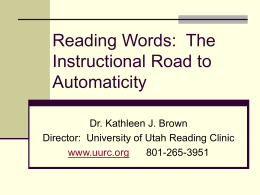 Building Word Automaticity - University of Utah Reading Clinic