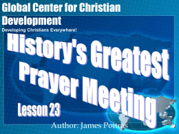 Lesson 23- History`s Greatest Prayer Meeting