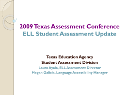 ELA Update: TEKS and TAKS - Texas Student Data System