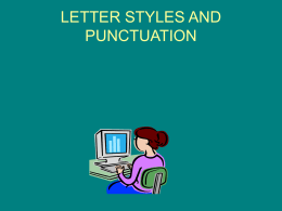 LETTER STYLES AND PUNCTUATION