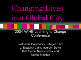 Changing Lives in the Global City