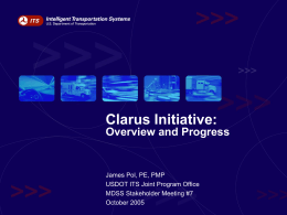 Clarus Initiative: Overview and Progress