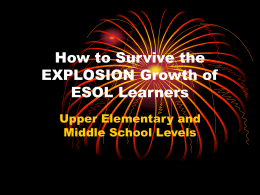 How to Survive the EXPLOSION Growth of ESOL Learners