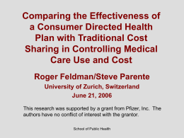 Comparing the Effectiveness of a Consumer Directed Health Plan