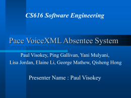 Pace VoiceXML Absentee System