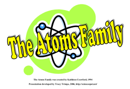The Atoms Family - The Science Spot