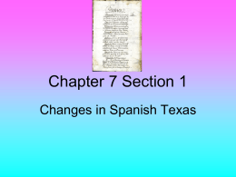 7.1 CHANGES IN SPANISH TEXAS