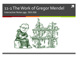 11-1 THE WORK OF GREGOR MENDEL