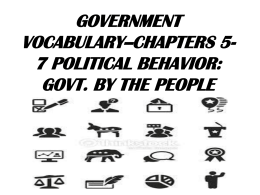 government vocabulary--chapters 5-7 political