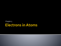Electrons in Atoms - Mrs. Haug`s Website