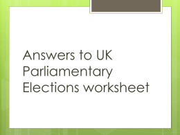 UK Parliamentary Elections work sheet answers.doc
