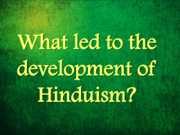 What led to the development of Hinduism?