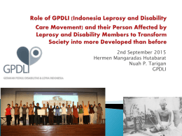 PPT presentation on the Role of Indonesia`s Leprosy and Disability