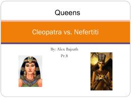Cleopatra vs. Nefertiti