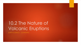 10.2 The Nature of Volcanic Eruptions