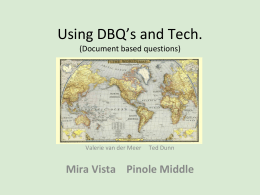 Using DBQ*s and Tech. (Document based questions)