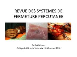 SYSTEMES DE FERMETURE PERCUTANEE