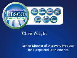 Clive Wright, EBSCO Director of Discovery Products Sales