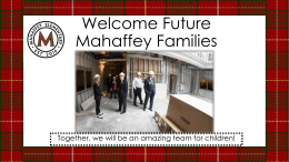 Welcome Mahaffey Families