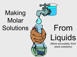 PowerPoint - Molar Solutions From Liquids