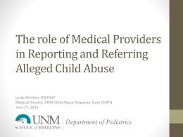 The role of Medical Providers in Recognition and Reporting of Child