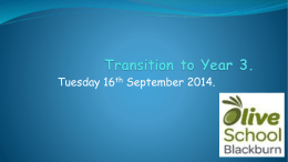 Transition to Year 3. - Olive School Blackburn