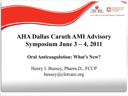Anticoagulation: What`s New