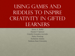 Using games and riddles to inspire creativity in gifted learners