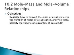 10.2 Mole-Mass and Mole