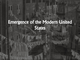 Emergence of the Modern United States The Progressive Era