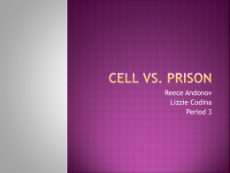Cell vs. Prison Cell