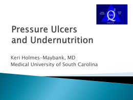 Pressure Ulcers and Undernutrition