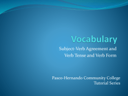 Vocabulary – Subject-Verb Agreement, Verb Tense, Verb Form