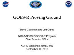 NOAA`s GOES-R Proving Ground - Atmospheric Lidar Group