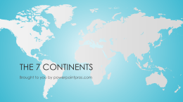 The 7 Continents - PowerPoint Pros