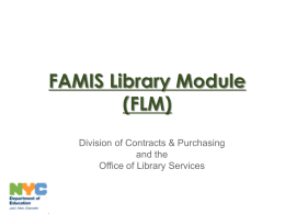 FAMIS Library Module (FLM) - New York City Department of Education
