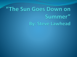 The Sun Goes Down on Summer* By: Steve Lawhead
