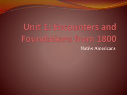 Unit 1: Encounters and Foundations from 1800