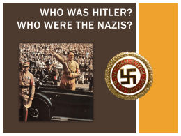Who was Hitler and who were the Nazis?