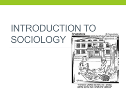 Introduction to Sociology - Ms. Brown Apex High School