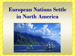 European Nations Settle in North America - 2011