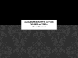 112 Chapter 20 section 2 European Nations Settle North America