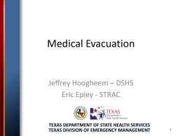 Jeffrey Hoogheem – DSHS - Texas Emergency Management