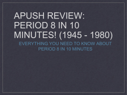 APUSH Review: Period 8 In 10 Minutes! (1945