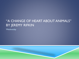 *A change of heart about animals* By jeremy Rifkin